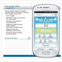 Software mojePCO – webová aplikace pro zjištění stavu hlídaného objektu – verze pro chytré telefony. Umožňuje ovládání zařízení na hlídaném objektu.